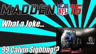 What a Joke... 99 Calvin? Legend Bundle | Madden 15 Ultimate Team Pack Opening | MUT 15 Pack Opening