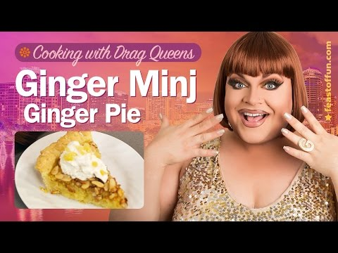 Ginger Minj - Ginger Pie - Cooking w/ Drag Queens