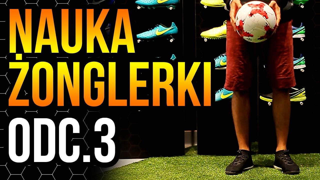 Jak nauczyć się żonglerki piłką #3