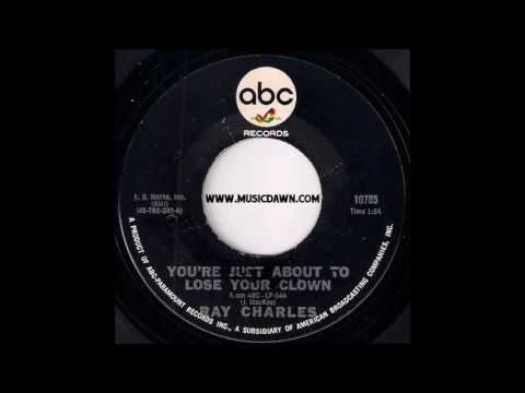 Ray Charles - You're Just About To Lose Your Clown [ABC Records] 1966 New Breed R&B 45