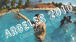 CAMPING DEL MAR - ARGELES SUR MER 2016