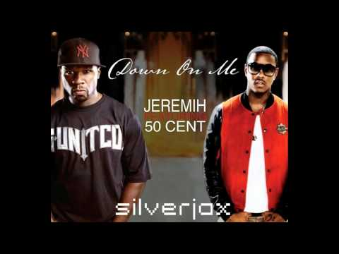 Jeremih ft. 50 Cent - Down On Me (Remix)