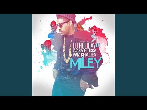 Miley (feat. Waka Flocka, Wiz Khalifa)