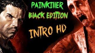 Painkiller Black Edition INTRO HD