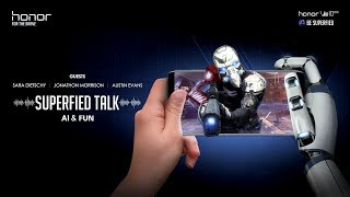 Honor Superfied Talk #3 - The future of entertainment with AI