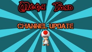MegaToad Channel Announcement/Update