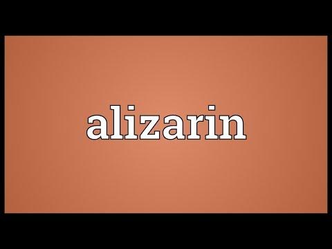 Alizarin Meaning