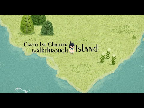 1st Chapter Carto Game Walkthrough - Carto by Humble Games |