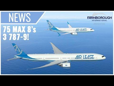 Farnborough Day 2: Air Lease ORDERS 78 Boeing Aircraft