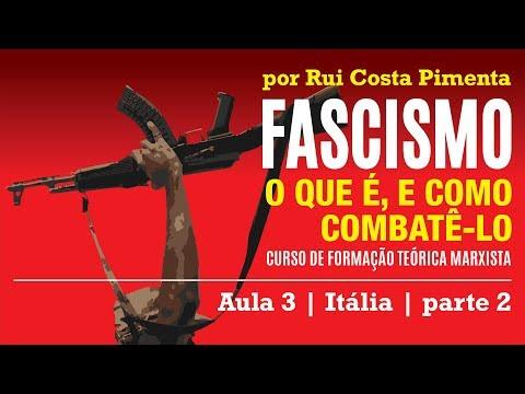 Fascismo o que é e como combatê-lo - Aula 3 - Itália, parte 2 - 43ª Universidade de Férias do PCO