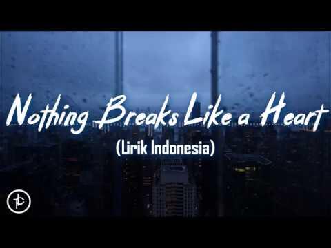 Mark Ronson feat. Miley Cyrus - Nothing Breaks Like a Heart (Lirik dan Arti | Terjemahan) Mp3