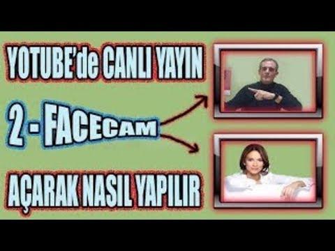 Youtube Canlı Yayın 2 Facecam ile Nasıl...