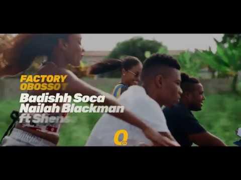 Promo 02 - Nailah Blackman ft Shenseea - Badishh Soca