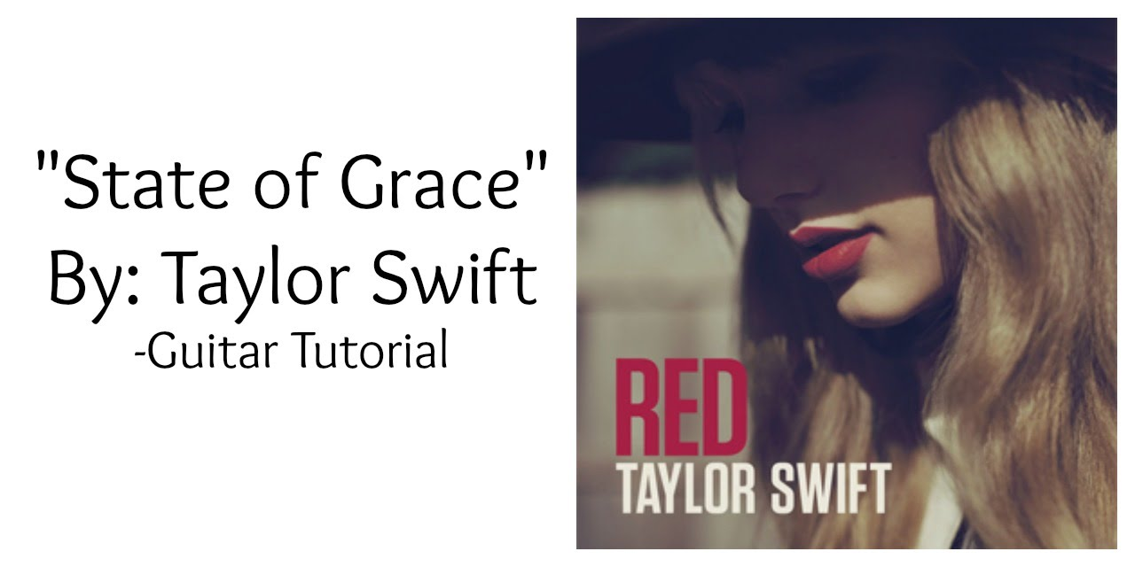 State of grace by taylor swift guitar tutorial youtube state of grace by taylor swift guitar tutorial hexwebz Choice Image