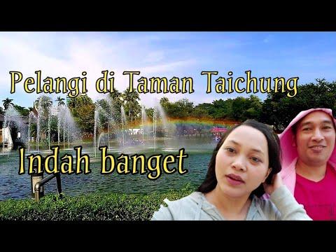 MELIHAT INDAHNYA PELANGI DI TAMAN TAICHUNG TAIWAN