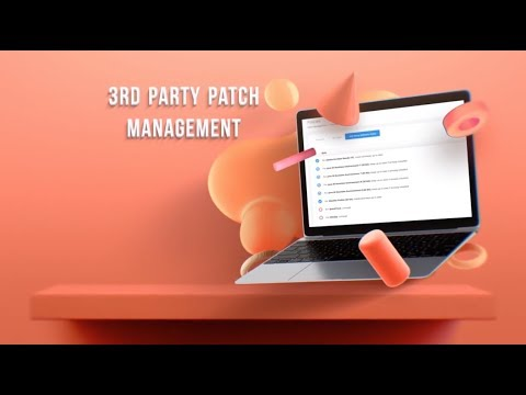 3rd Party Patch Management