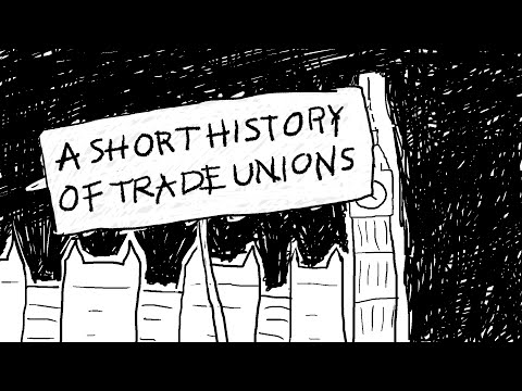A Short History of Trade Unions