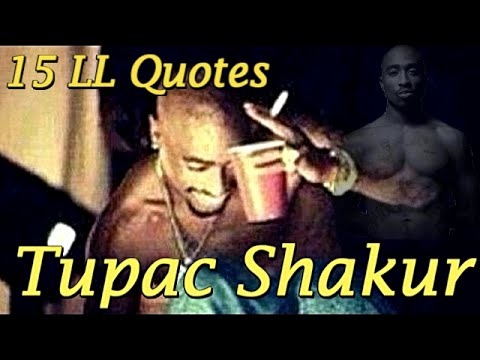 15 Quotes from Life ★ 2Pac Shakur Amaru