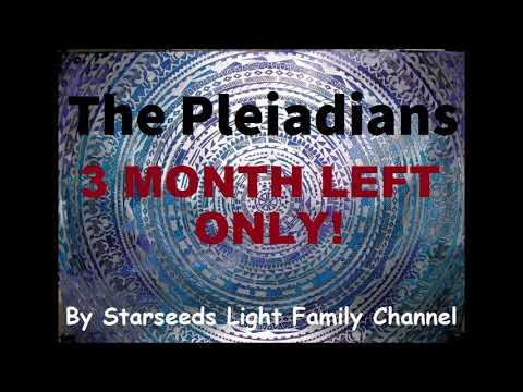 The Pleiadians  on 2017 - 3 Months only Left to New Life! Are You ready?