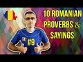 10 ROMANIAN PROVERBS AND SAYINGS #9