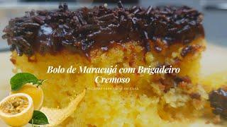 Bolo de Maracujá com Brigadeiro Cremoso