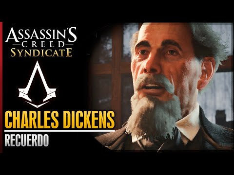 Assassin's Creed Syndicate | Walkthrough Español Guia | Charles Dickens | Recuerdo | 100%