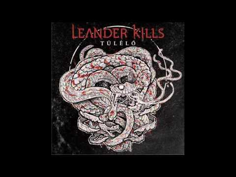 Leander Kills - Fényév Távolság