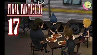 #17 Endlich: Eine Tanke | Let´s Play: FINAL FANTASY XV POCKET EDITION [Android; Kapitel 4]