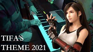 Final Fantasy VII - Tifa's Theme 2021