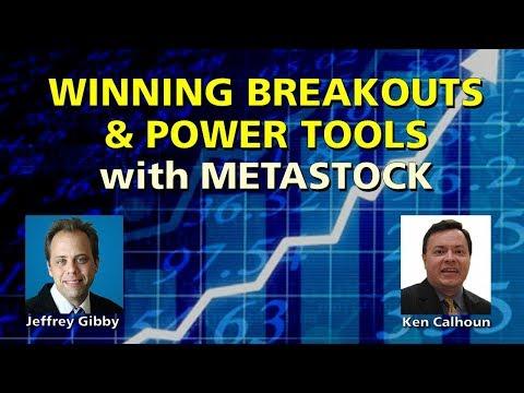 Winning Breakouts & Power Tools with MetaStock