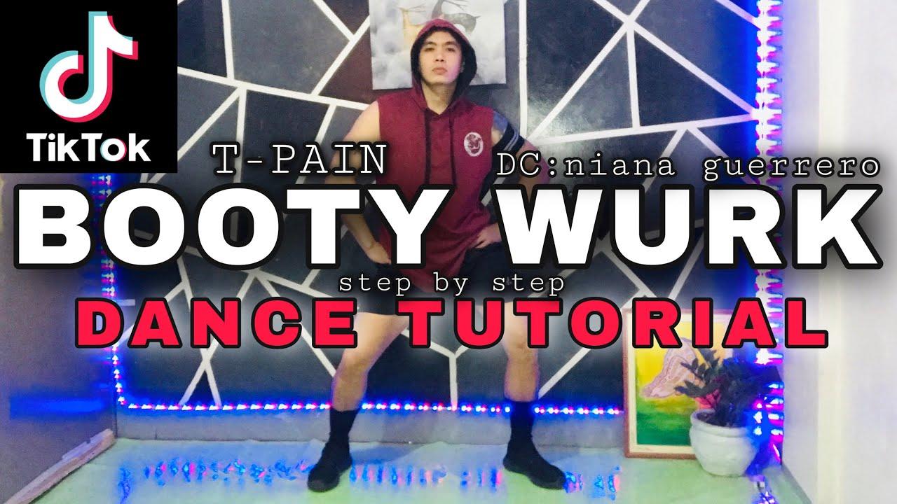T-Pain-BOOTY WURK(ONE CHEEK AT A TIME)|dc:niana guerrero|TIKTOK DANCE TUTORIAL|DANCE GURU
