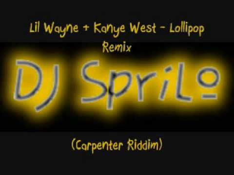 (Carpenter Riddim) Lil Wayne & Kanye West - Lollipop Remix