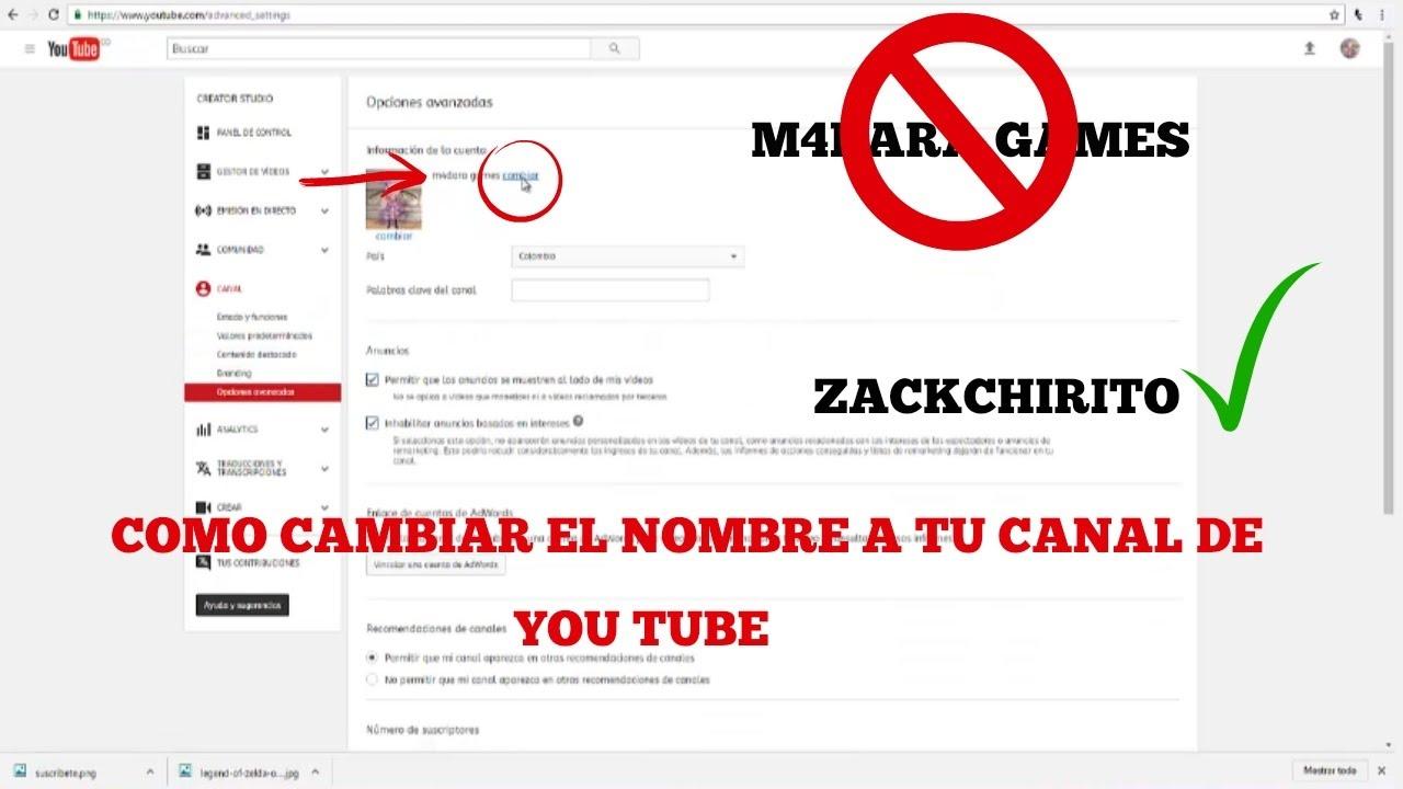como cambiar el nombre a tu canal de you tube 2017 - YouTube