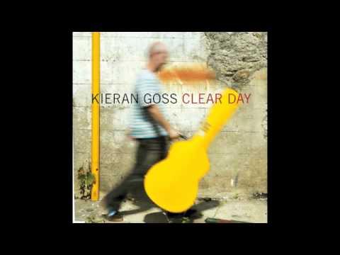 Kieran Goss-'Clear Day'.m4v