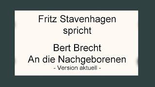 "Bert Brecht ""An die Nachgeborenen"" - Neuversion"