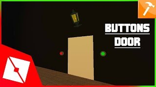 ROBLOX Tutorial | Making Buttons Door