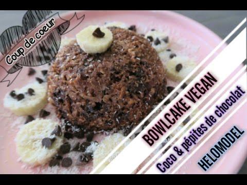 Bowlcake Vegan Coco Et Pepites De Chocolat Youtube