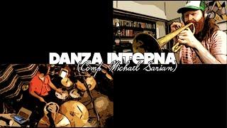 Michael Sarian & The Chabones *from home* DANZA INTERNA