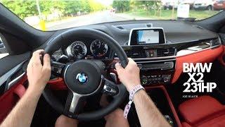 BMW X2 (xDrive25d 231 HP) 4K |  POV Test Drive