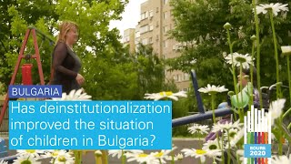 #BOURE2020: Has deinstitutionalization improved the situation of children in Bulgaria?
