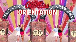 College Orientation Vlog 2019 OLE MISS