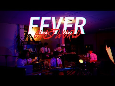 FEVER - Ghost World 『Band Cover』