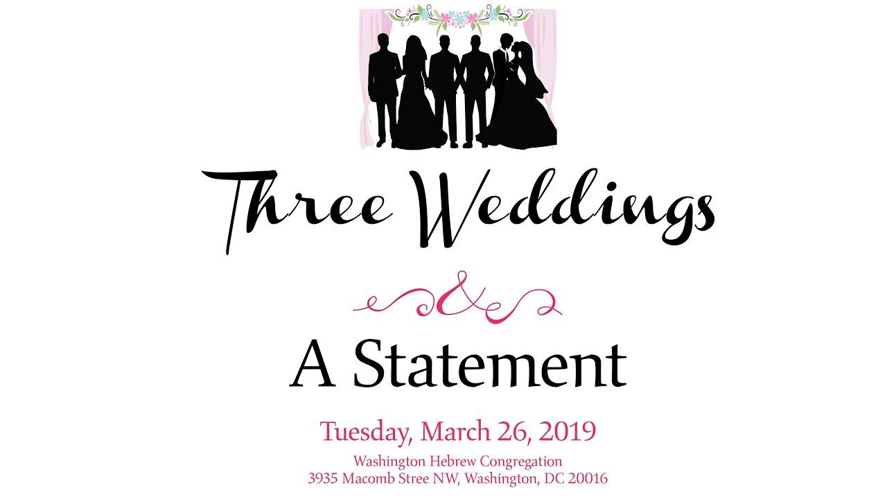 Three Weddings and a Statement | Washington Hebrew Congregation