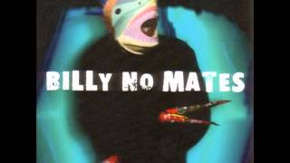 Watch Billy No Mates Look At You video