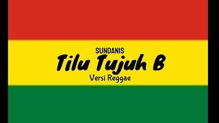 Tilu tujuh B Versi Reggae