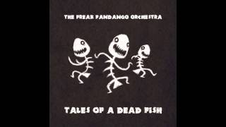 The Freak Fandango Orchestra - Late as Usual