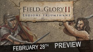 Field of Glory II: Legions Triumphant - February the 28th Preview Stream