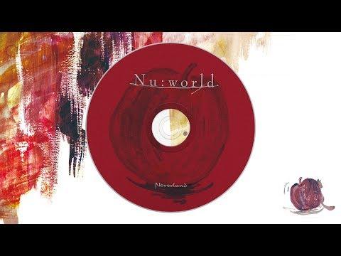 Neverland 2nd FULL ALBUM『Nu:world』全曲視聴Trailer