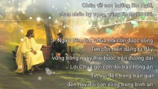 Dù Con Chưa Thấy Ngài (Lm Nguyễn Duy) - Ca đoàn Ngôi Ba