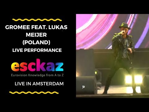 ESCKAZ in Amsterdam: Gromee feat. Lukas Meijer (Poland) - Light Me Up